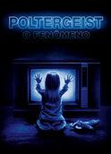 Poltergeist - O fenômeno | filmes-netflix.blogspot.com.br