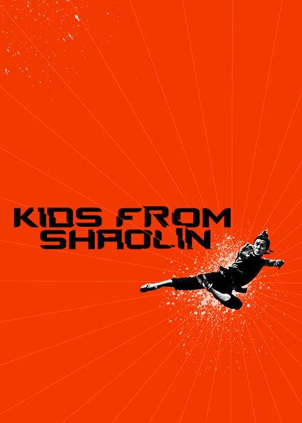 Kids from Shaolin Netflix US (United States)