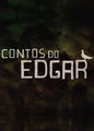 Contos Do Edgar | filmes-netflix.blogspot.com