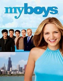 My Boys: Season 4: Be a Man!