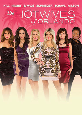 Hotwives of Orlando, The
