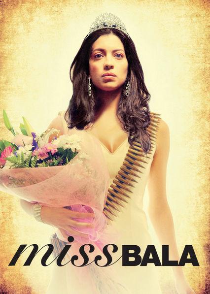 Miss Bala Netflix ES (España)