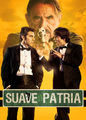 Suave Patria | filmes-netflix.blogspot.com