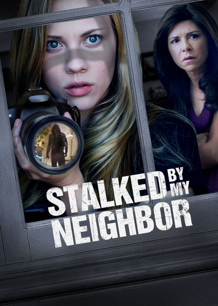 Stalked By My Neighbor Netflix BR (Brazil)