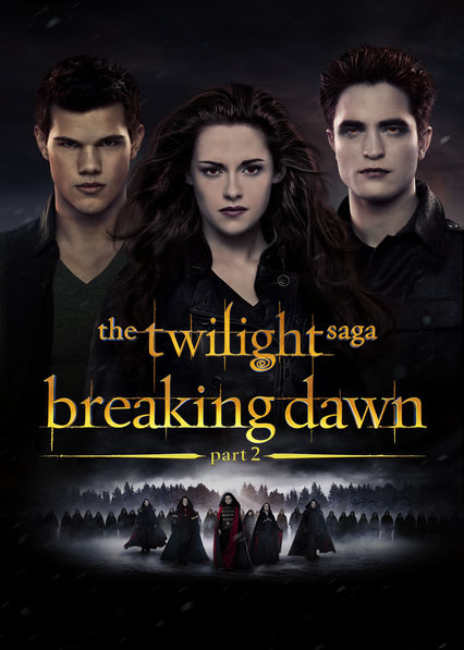 The Twilight Saga: Breaking Dawn: Part 2 Netflix ES (España)