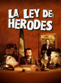 La ley de Herodes | filmes-netflix.blogspot.com