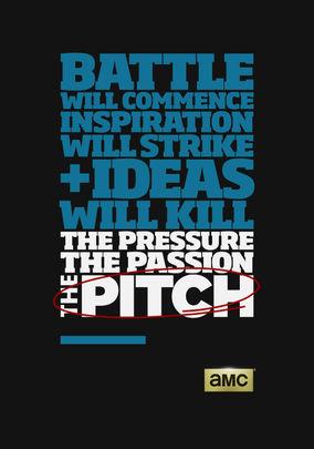 Pitch, The - Season 1