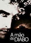 A mão do Diabo | filmes-netflix.blogspot.com.br