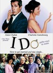 I Do: How to Get Married and Stay Single Poster