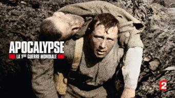 Apocalypse: la 1ère Guerre Mondiale
