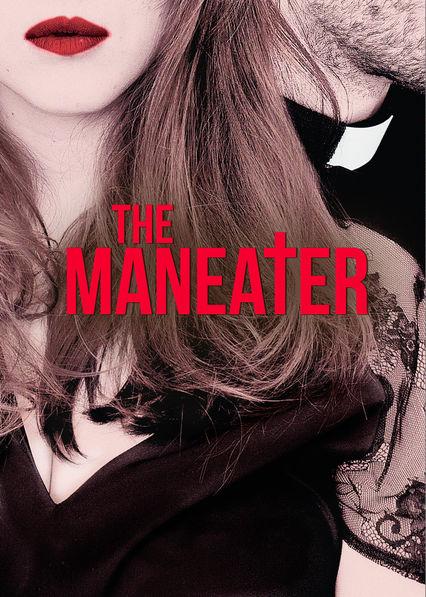 The Maneater Netflix US (United States)