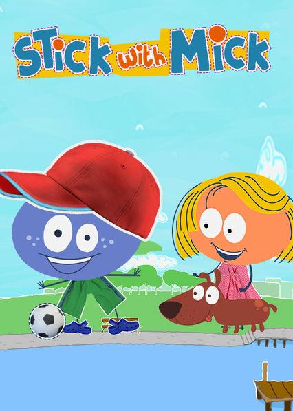 Stick with Mick Netflix BR (Brazil)