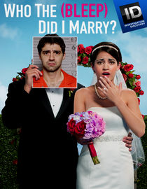 Who the (Bleep) Did I Marry?: Season 1: The Man with Two Names