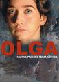 Olga: Muitas paixões numa só vida | filmes-netflix.blogspot.com
