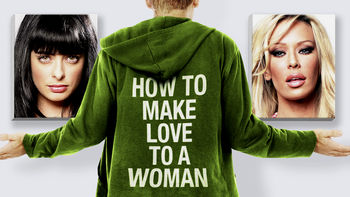 Netflix box art for How to Make Love to a Woman
