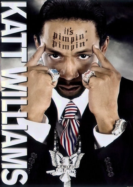 Katt Williams: It's Pimpin' Pimpin' Netflix IN (India)