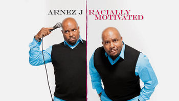 Netflix box art for Arnez J: Racially Motivated