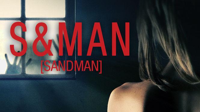 S&Man (Sandman) | filmes-netflix.blogspot.com