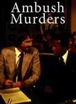 Ambush Murders Poster