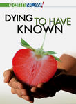 Dying to Have Known Poster