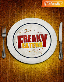 Freaky Eaters: Season 1: Addicted to Pizza