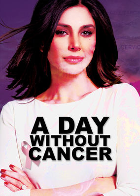 Day Without Cancer, A