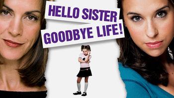 Netflix box art for Hello Sister, Goodbye Life