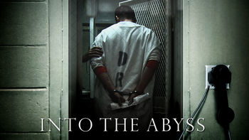 Is Into the Abyss on Netflix?