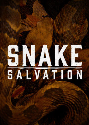 Snake Salvation - Season 1