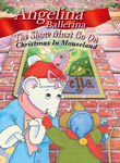 Angelina Ballerina: The Show Must Go On: Christmas in Mouseland Poster