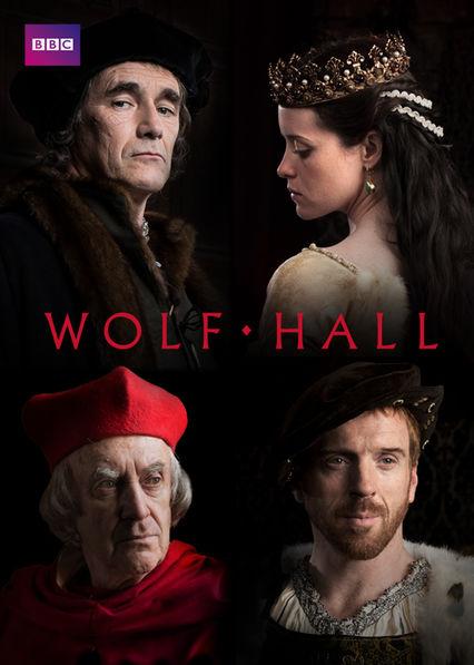 WOLF HALL Netflix UK (United Kingdom)