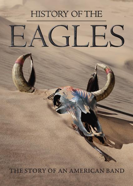 History of the Eagles Netflix MX (Mexico)