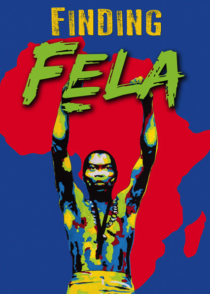 Finding Fela Netflix UK (United Kingdom)