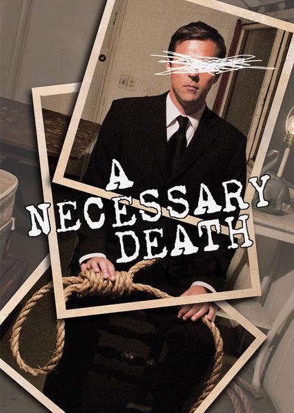 A Necessary Death Netflix US (United States)