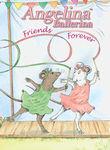 Angelina Ballerina: Friends Forever Poster