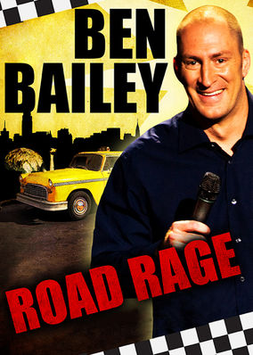 Ben Bailey: Road Rage and Accidental...