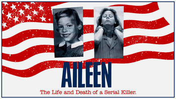 Netflix box art for Aileen: Life and Death of a Serial Killer