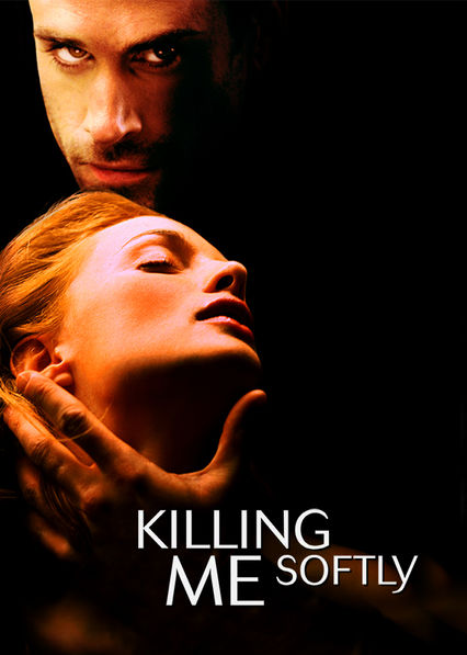 Killing Me Softly Netflix ES (España)