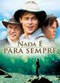 Nada É Para Sempre | filmes-netflix.blogspot.com