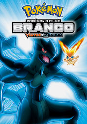 Pokémon: White: Victini and Zekrom | filmes-netflix.blogspot.com.br