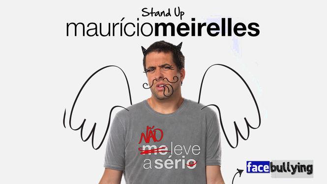 Maurício Meirelles -  Não Leve a Sério | filmes-netflix.blogspot.com