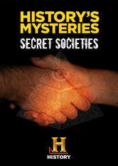 History's Mysteries: Secret Societies