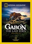 National Geographic: Gabon: The Last Eden Poster