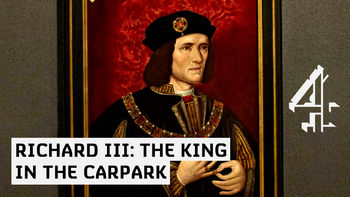 Netflix box art for Richard III: The King in the Carpark - Season 1