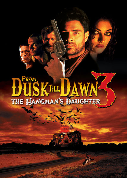 From Dusk Till Dawn 3: The Hangman's Daughter Netflix UK (United Kingdom)