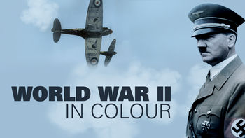 Netflix box art for World War II in Colour - Season 1