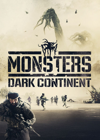 Monsters: Dark Continent Netflix UK (United Kingdom)