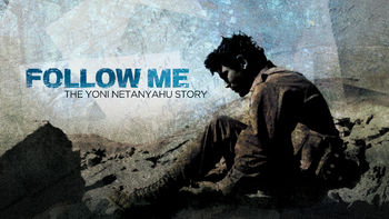 Netflix box art for Follow Me: The Yoni Netanyahu Story