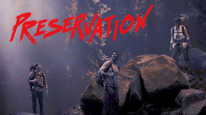 Preservation | filmes-netflix.blogspot.com