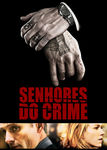 Senhores do crime | filmes-netflix.blogspot.com